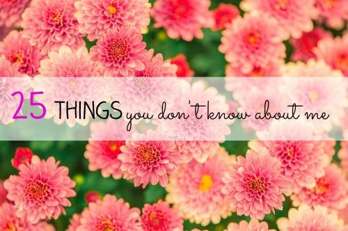 Flowers 25 Things final
